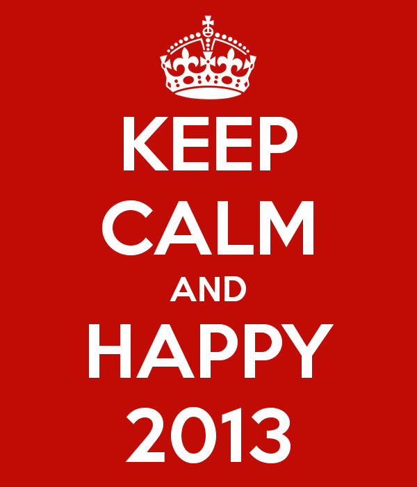 keep-calm-and-happy-2013